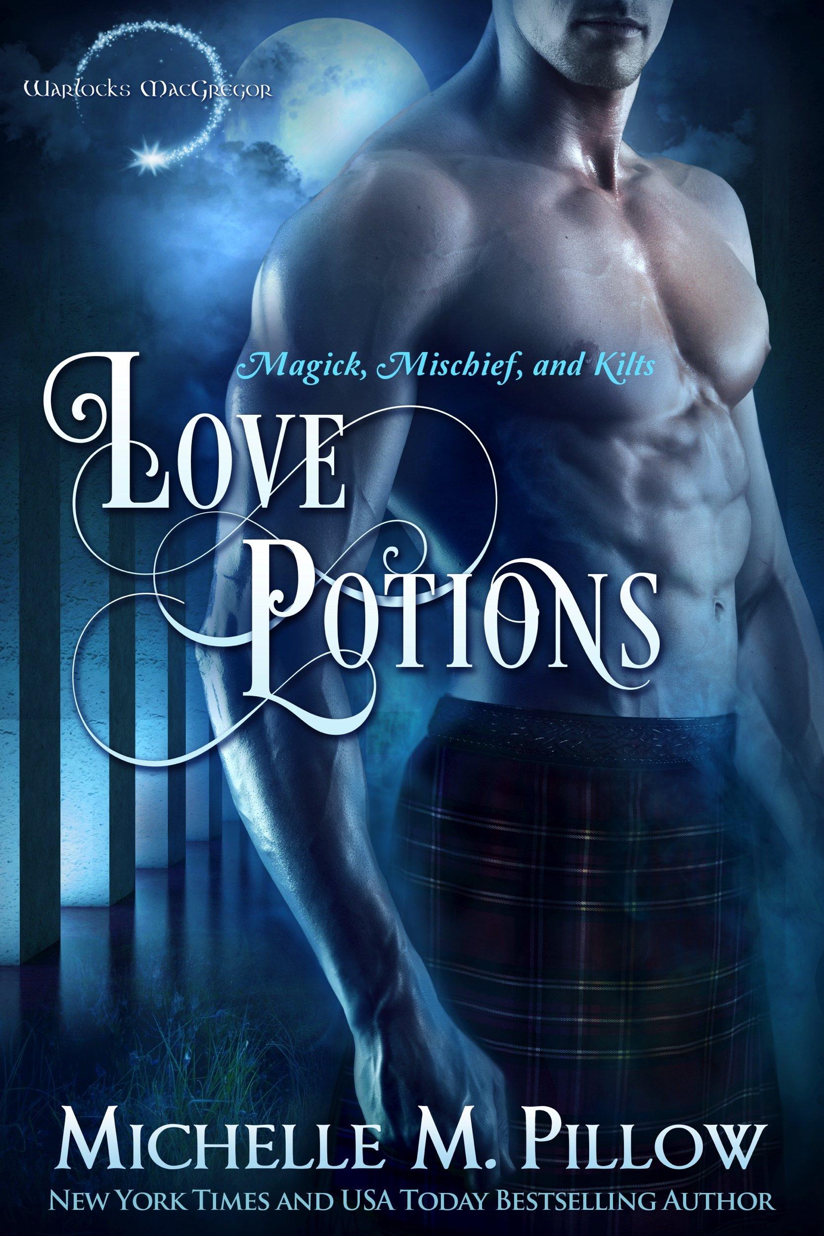 Love Potions (Warlocks MacGregor #1)