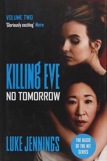 No Tomorrow (Killing Eve #2) AudioBook Listan Online