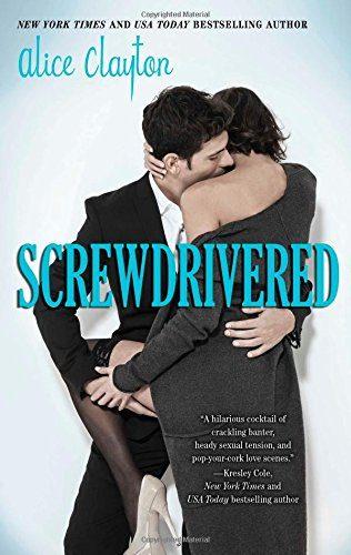 Screwdrivered (Cocktail #3) AudioBook Listan Online