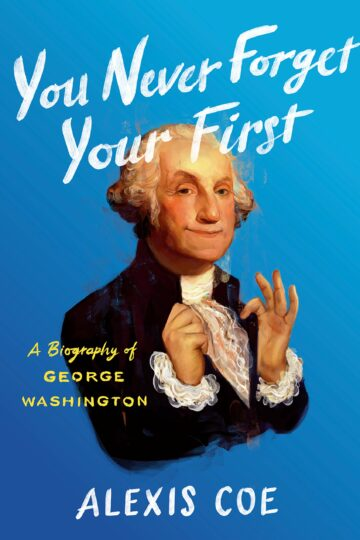 You Never Forget Your First: A Biography of George Washington AudioBook Listan Online