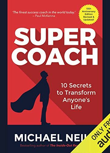 Supercoach: 10 Secrets to Transform Anyone's Life  AudioBook Listan Online