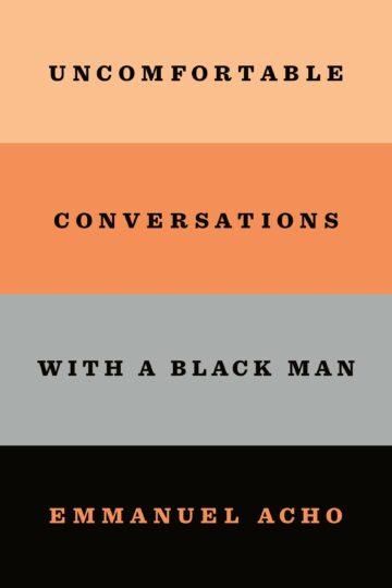 Uncomfortable Conversations With a Black Man  AudioBook Listan Online