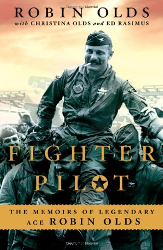 Fighter Pilot: The Memoirs of Legendary Ace Robin Olds  AudioBook Listan Online