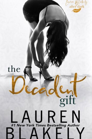 The Decadent Gift (The Gift #3)  AudioBook Listan Online