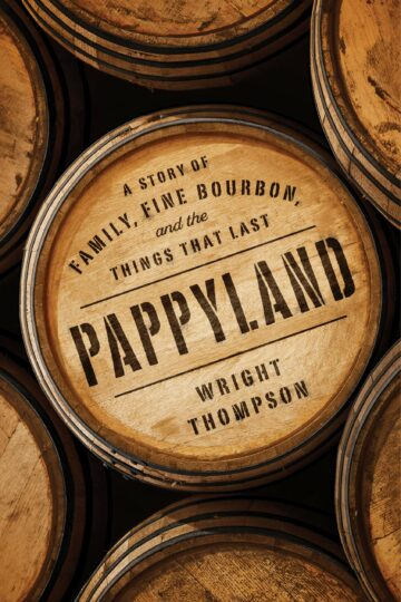 Pappyland: A Story of Family, Fine Bourbon, and the Things That Last  AudioBook Listan Online